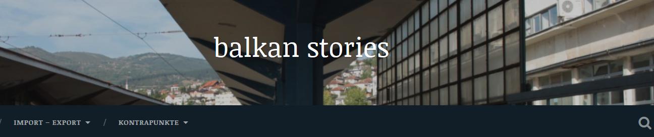Balkan Stories