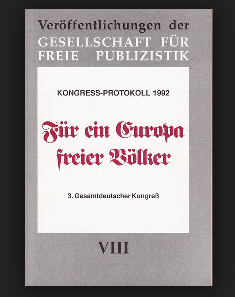 """Gesellschaft für freie Publizistik: """"Für ein Europa freier Völker"""" (1992)"""