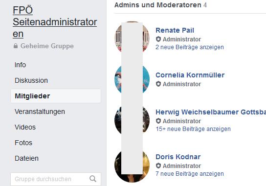 """Geheime Gruppe """"FPÖ Seitenadministratoren"""": Pail, Kornmüller, Weichselbaumer Gottsbachner, Kodnar als Gruppenadmins und -moderatorInnen"""