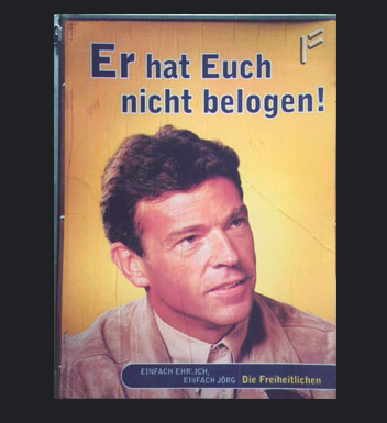 "FPÖ-Wahlplakat 1994: ""Er hat Euch nicht belogen!"""