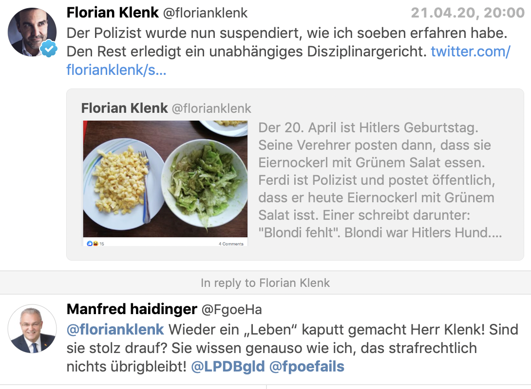 """Ferdi H. ist suspendiert, und der FPÖ-Ex-Landesrat und Bundesheergewerkschafter Haidinger (Burgenland) antwortet: """"Wieder ein """"Leben"""" kaputt gemacht Herr Klenk! Sind sie stolz drauf? Sie wissen genauso wie ich, das strfarechtlich nichts übrigbleibt!"""""""