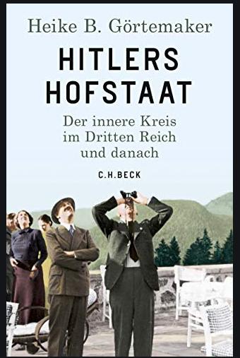 Cover Görtemaker, Hitlers Hofstaat