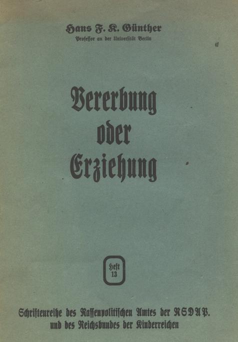 Hans F. K. Günther, Vererbung oder Erziehung
