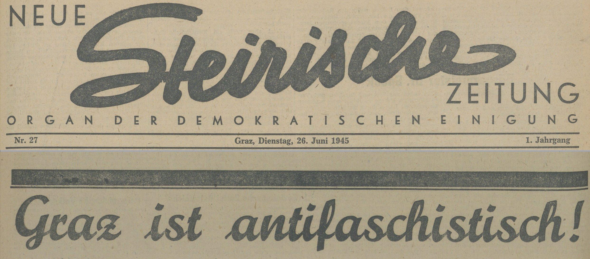 Grazer Volksblatt 26.6.1945: Graz ist antifaschistisch!