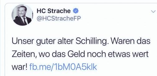 """Strache via Twitter: """"Unser guter alter Schilling. Waren das Zeiten, wo das Gld noch etwas wert war!"""""""