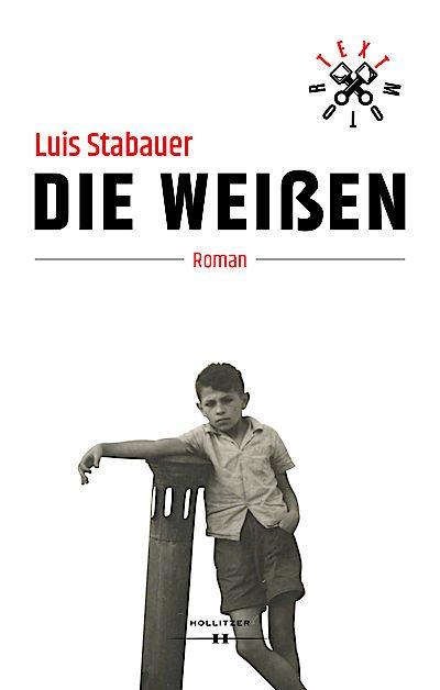 Luis Stabauer: Die Weißen (Buchcover)