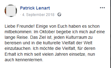 """Lenart kündigt im September 2018 seine """"lange Reise"""" an, um """"jeden Kulturraum zu bereisen und in die kulturelle Vielfalt der Welt einzutauchen""""."""