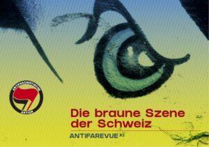 Die braune Szene der Schweiz; AntifaRevue 2