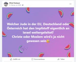 """Posting Alfred Stubauer: """"Welcher Jude in der EU (...) hat den Impfstoff eigentlich an Israel weitergeleitet?"""""""