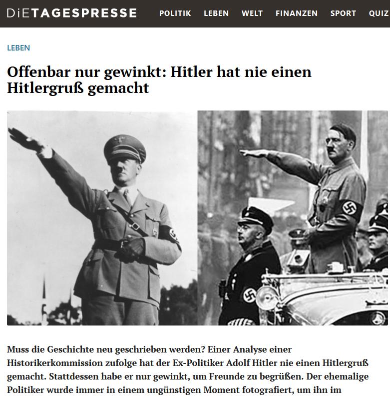 Die Tagespresse 28.1.19 (https://dietagespresse.com/offenbar-nur-gewinkt-hitler-hat-nie-einen-hitlergruss-gemacht)