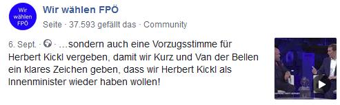 """Gruppe """"Wir wählen FPÖ für Kickl"""" """"...sondern auch eine Vorzugsstimme für Herbert Kickl vergeben, damit wir Kurz und Van der Bellen ein klares Zeichen geben, dass wir Herbert Kickl als Innenminister wieder haben wollen!"""""""