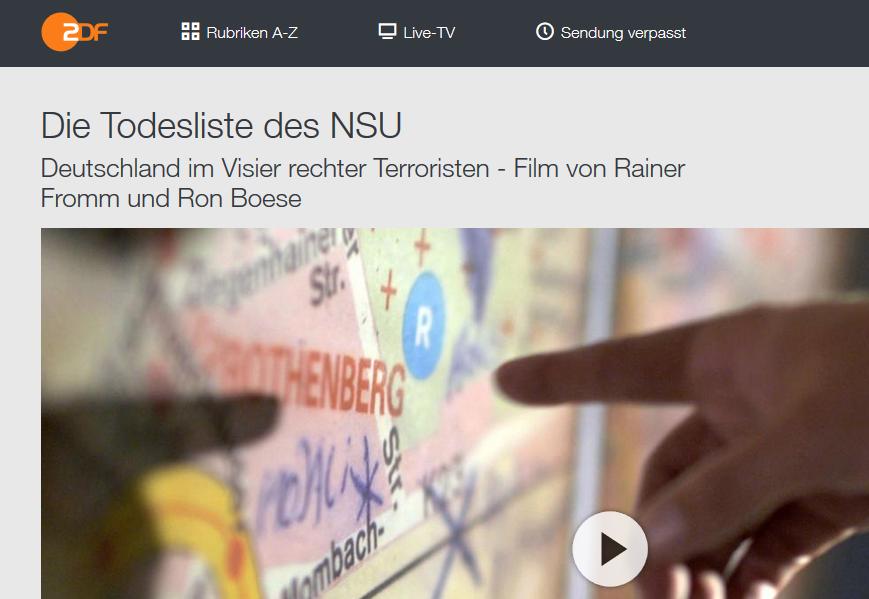 "Doku ""Die Todesliste des NSU"" (ZDF) https://www.zdf.de/nachrichten/heute/zdf-zoom-doku-zu-nsu-100.html"