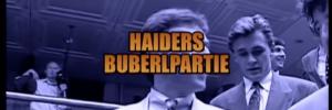 Haiders Buberlpartei – ORF Report