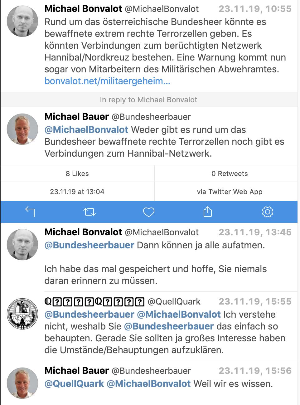 """Der Pressesprecher des Verteidigungsministeriums via Twitter am 23.11.19: """"Weder gibt es rund um das Bundesheer bewaffnte rechte Terrorzellen noch gibt es Verbindungen zum Hannibal-Netzwerk."""" """"Weil wir es wissen."""""""