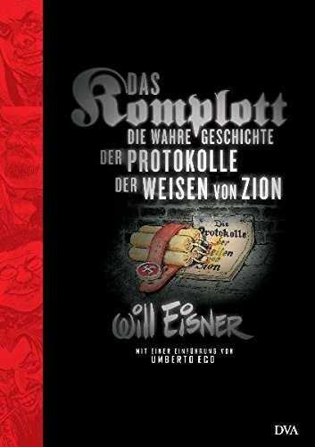 """Bekannter Comic von Will Eisner, der die Fälschung der """"Protokolle der Weisen von Zion"""" thematisiert. (Mit einem Vorwort von Umberto Eco)"""