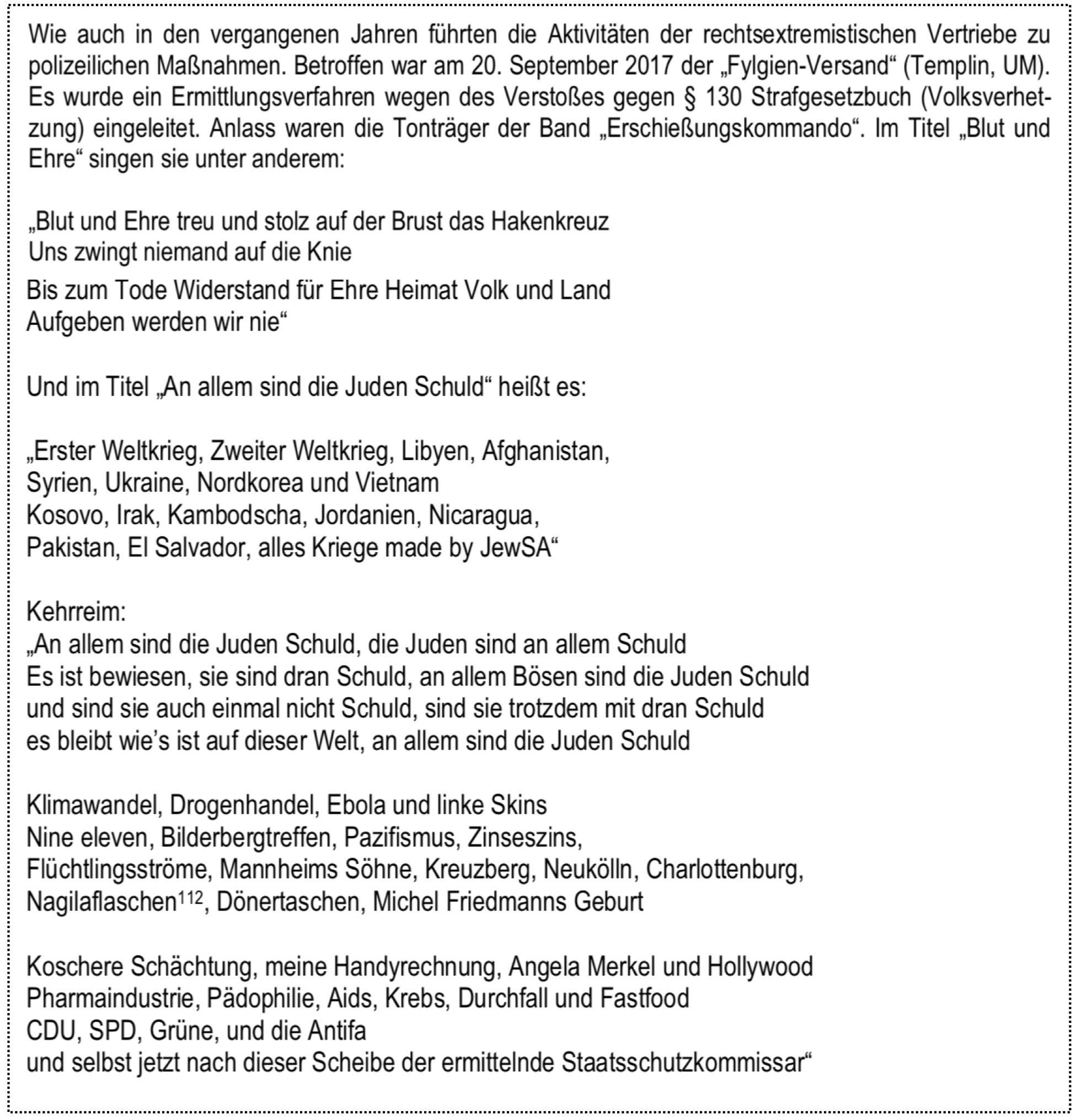 Aus dem Verfassungsschutzbericht Brandenburg zu Fylgien (https://verfassungsschutz.brandenburg.de/cms/detail.php/bb1.c.602314.de): Es wurde ein Ermittlungsverfahren wegen Volksverhetzung eingeleitet