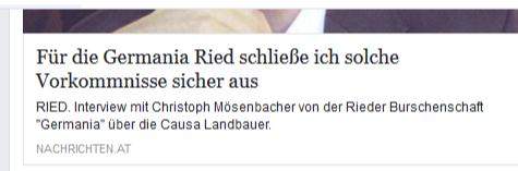 Germania Ried: Lüge oder Lücke? (1.2.2018): ad Causa Landbauer: Für die Germania Ried schließe ich solche Vorkommnisse sicher aus (Interview mit Christoph Mösenbacher von der Germania Ried)