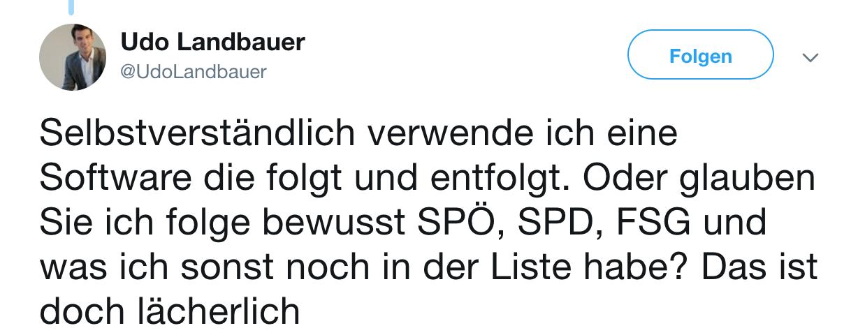 """Tweet Udo Landbauer: """"Selbstverständlich verwende ich eine Software die folgt und entfolgt."""""""