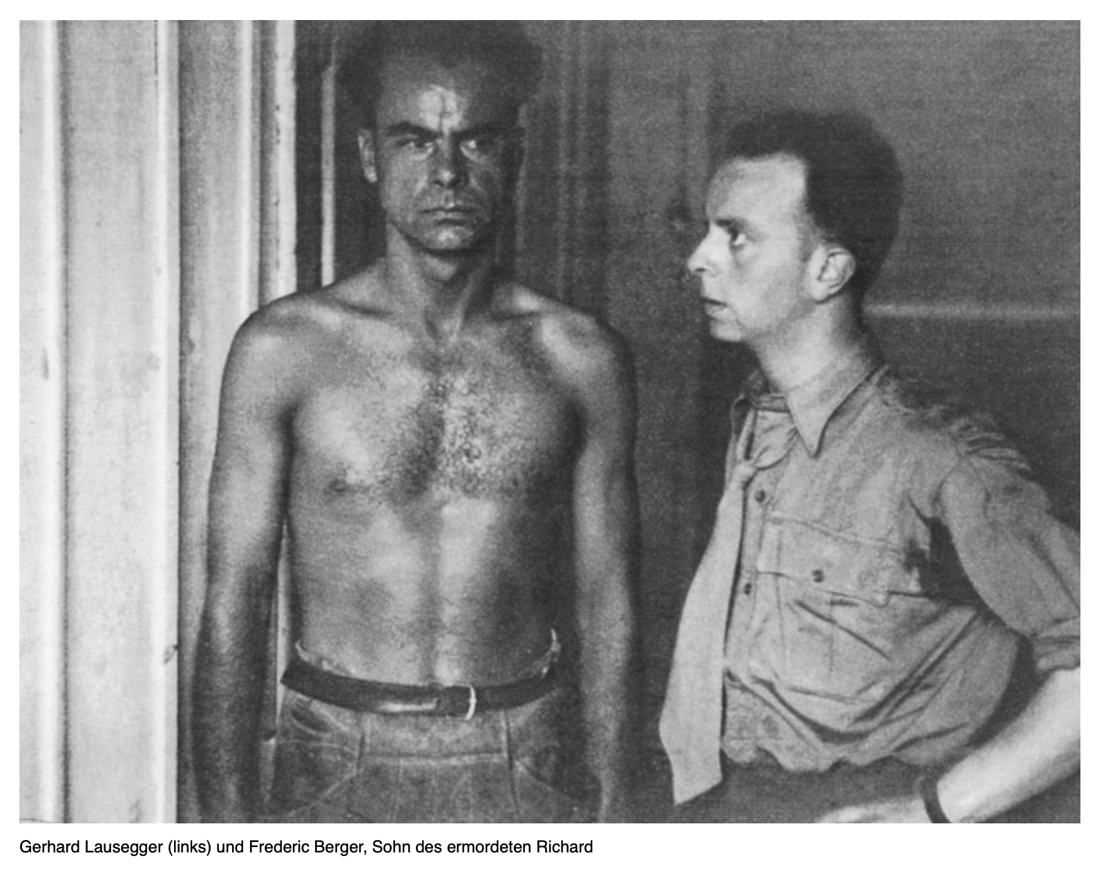Lausegger (links) bei seiner Festnahme; rechts der Sohn des ermordeten Richard Berger (Foto: erinnern.at)