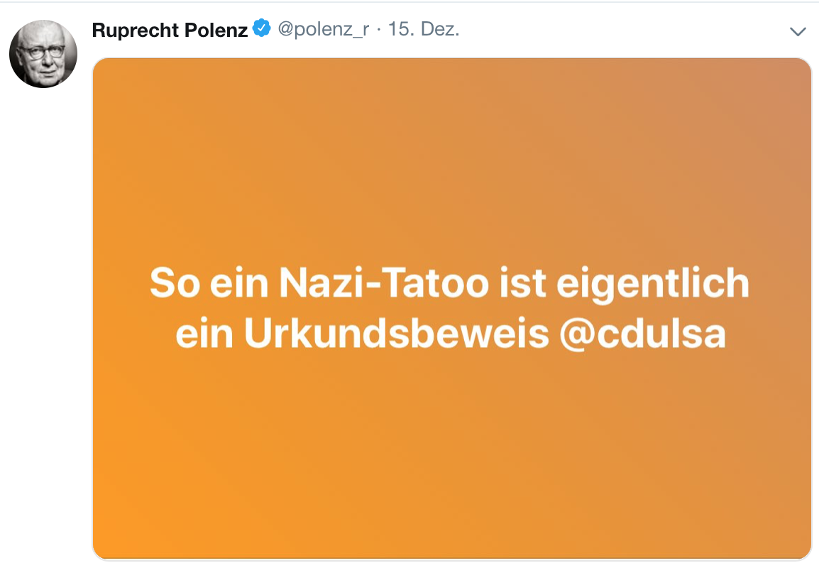 """Ruprecht Polenz via Twitter: """"So ein Nazi-Tatoo ist eigentlich ein Urkundsbeweis @cdulsa"""""""