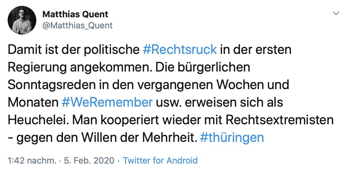 Matthias Quent: Damit ist der politische #Rechtsruck in der ersten Regierung angekommen. Die bürgerlichen Sonntagsreden in den vergangenen Wochen und Monaten #WeRemember usw. erweisen sich als Heuchelei. Man kooperiert wieder mit Rechtsextremisten - gegen den Willen der Mehrheit. #thüringen