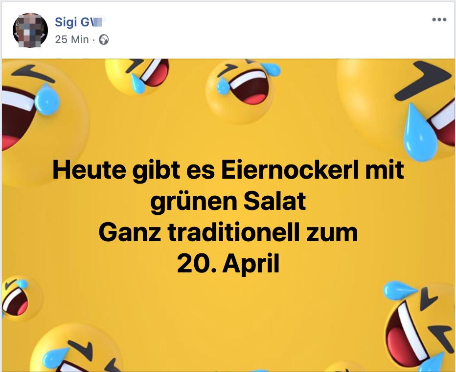 """Sigi (G. eigentlich H.): """"Eiernockerl ... Ganz traditionell zum 20. April"""""""