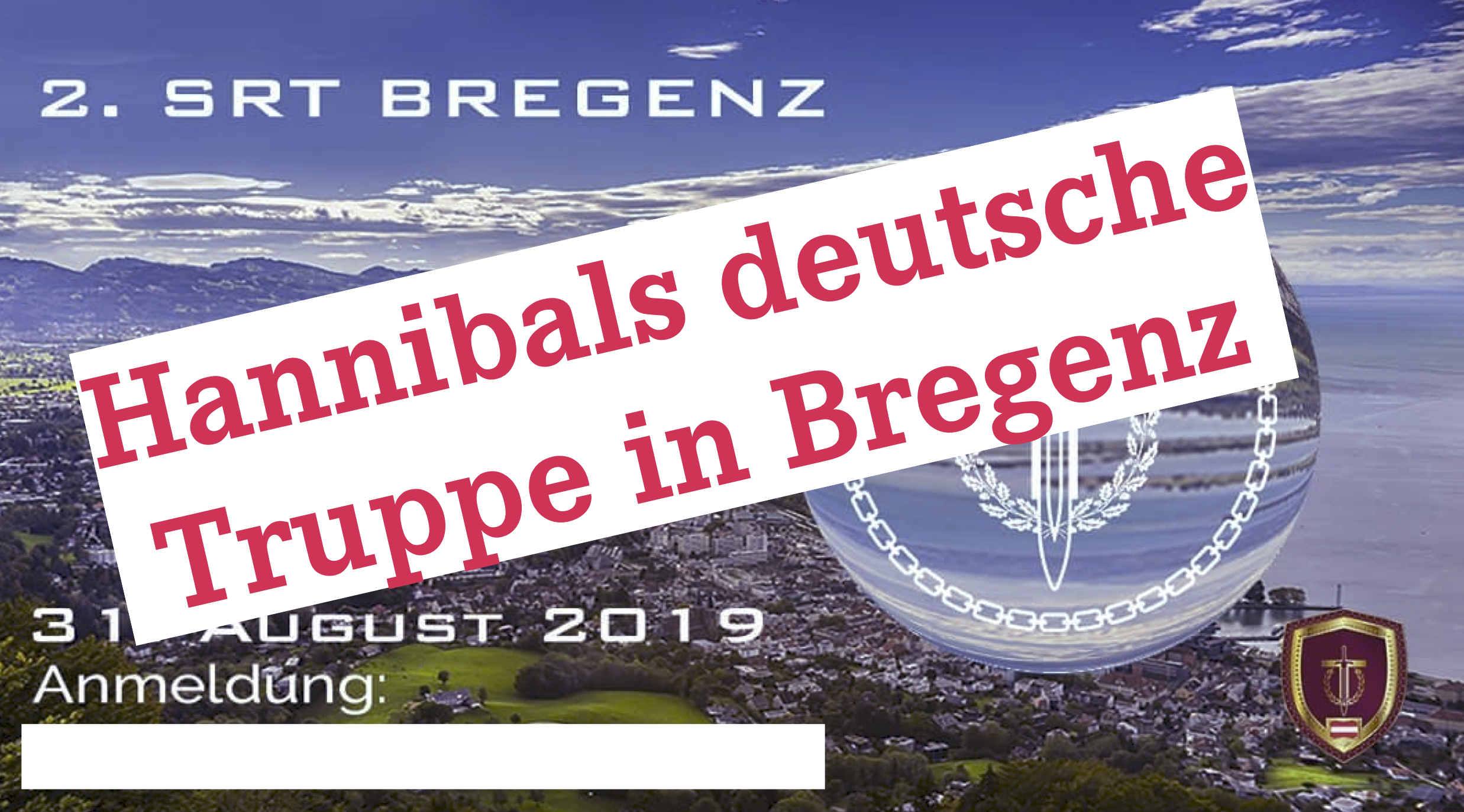 Hannibals deutsche Truppe in Bregenz